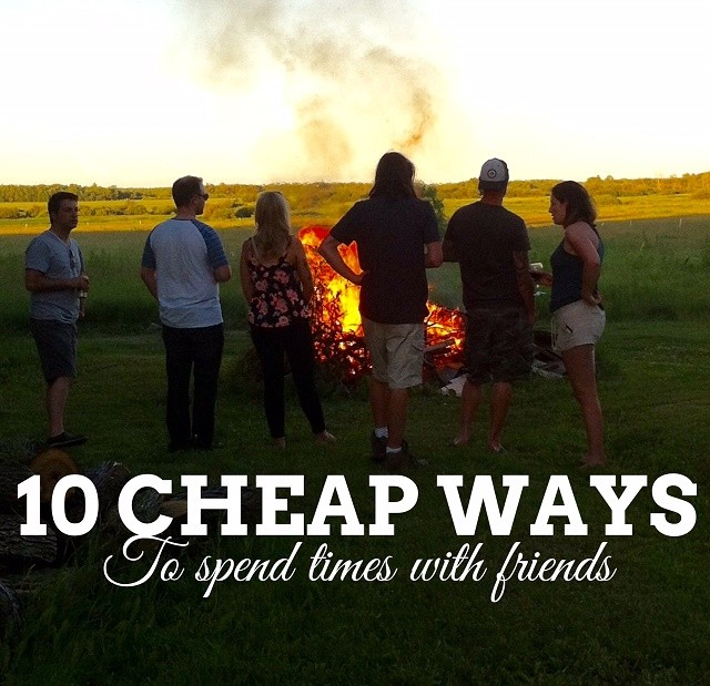 Ten simple low-cost ways to spend more time with Friends